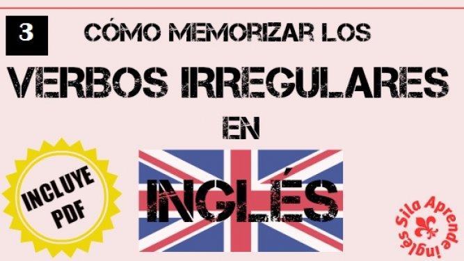 Cómo memorizar los verbos irregulares en inglés (parte 3)
