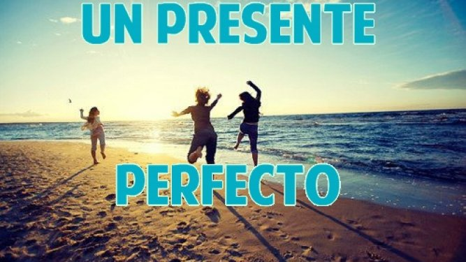 El Presente Perfecto en inglés (part 1)