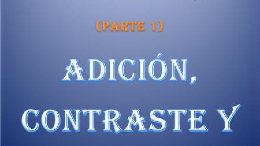 Escribir en inglés: Conectores (1): Adición, contraste y causales