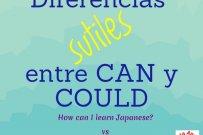 """Diferencias """"sutiles"""" entre CAN y COULD"""