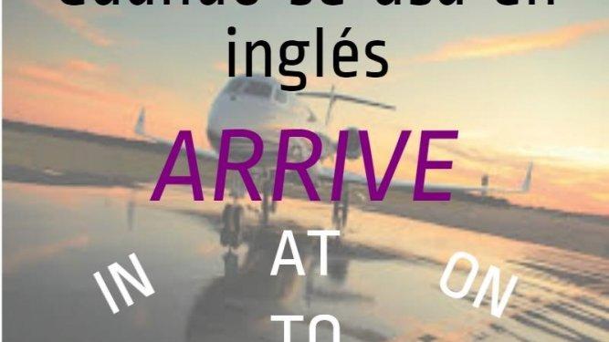 arrive en inglés