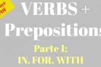 Verbos seguidos de preposición en inglés: IN, FOR, WITH (+PDF)